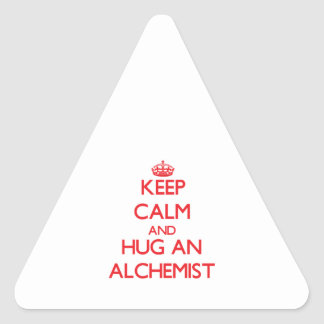 Keep Calm and Hug an Alchemist Triangle Sticker