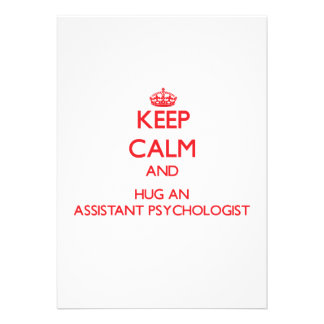 Keep Calm and Hug an Assistant Psychologist Custom Announcements