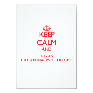 Keep Calm and Hug an Educational Psychologist Custom Invitation