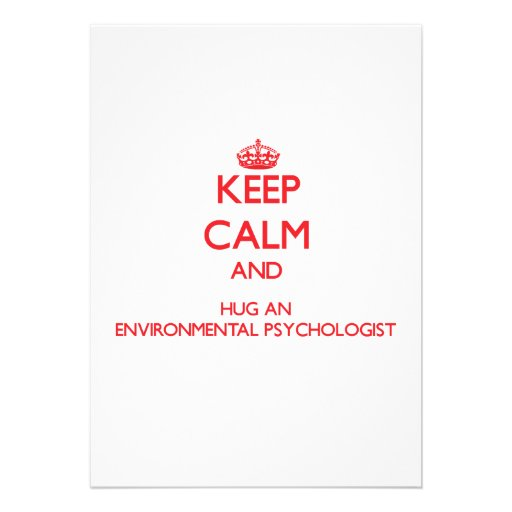 Keep Calm and Hug an Environmental Psychologist Cards