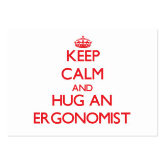 Keep Calm and Hug an Ergonomist Large Business Cards (Pack Of 100)
