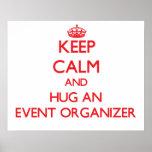 Keep Calm and Hug an Event Organiser Poster