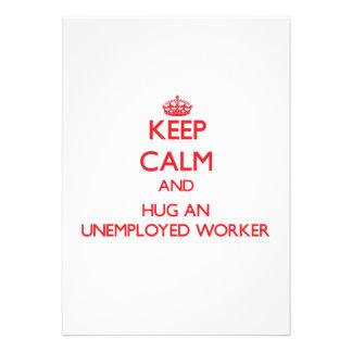 Keep Calm and Hug an Unemployed Worker Custom Invitation