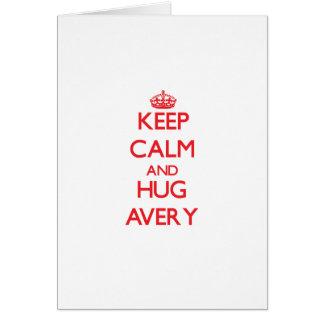 Keep calm and Hug Avery Greeting Card