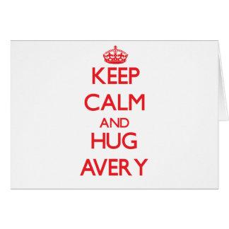 Keep calm and Hug Avery Greeting Cards