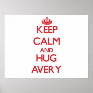 Keep calm and Hug Avery Poster