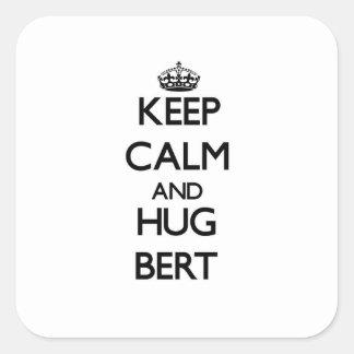 Keep Calm and Hug Bert Square Sticker