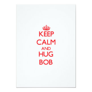 Keep Calm and HUG Bob Personalized Invitations