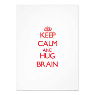 Keep Calm and HUG Brain Personalized Invite