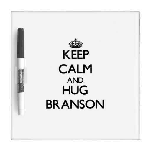 Keep Calm and Hug Branson Dry-Erase Whiteboard