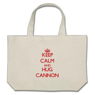 Keep Calm and HUG Cannon Canvas Bags