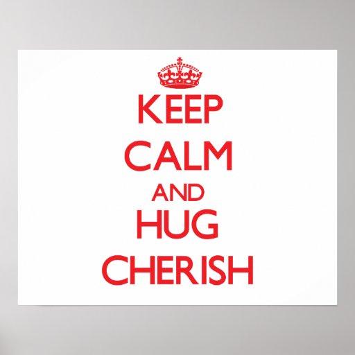 Keep Calm and Hug Cherish Poster