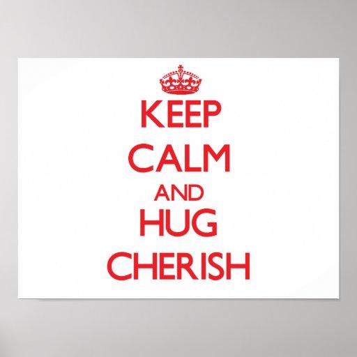 Keep Calm and Hug Cherish Print