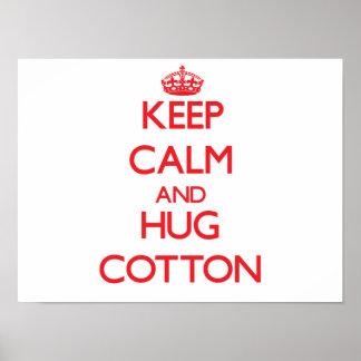 Keep calm and Hug Cotton Poster