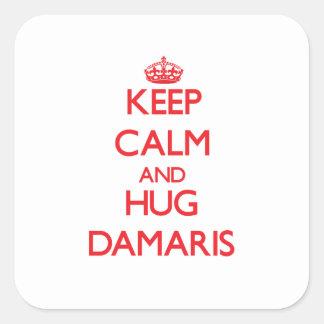 Keep Calm and Hug Damaris Square Sticker