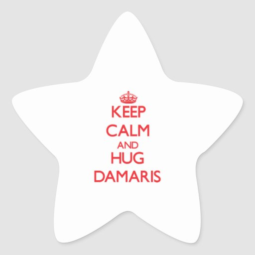 Keep Calm and Hug Damaris Star Sticker