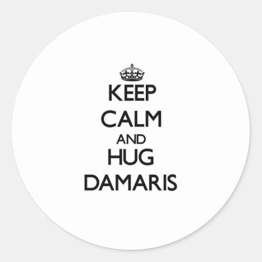 Keep Calm and HUG Damaris Round Sticker