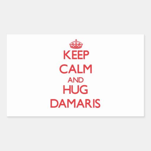 Keep Calm and Hug Damaris Rectangle Stickers