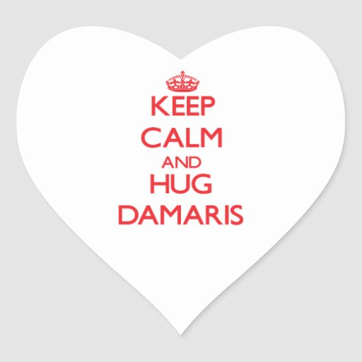 Keep Calm and Hug Damaris Heart Stickers