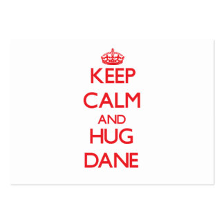 Keep Calm and HUG Dane Business Card Templates