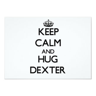 Keep Calm and Hug Dexter Personalized Invitations
