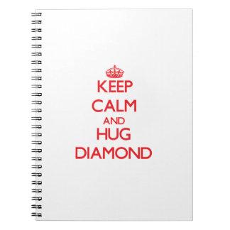 Keep calm and Hug Diamond Spiral Notebooks