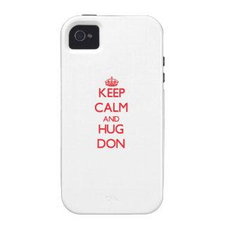 Keep Calm and HUG Don iPhone 4 Covers