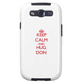 Keep Calm and HUG Don Galaxy S3 Cover