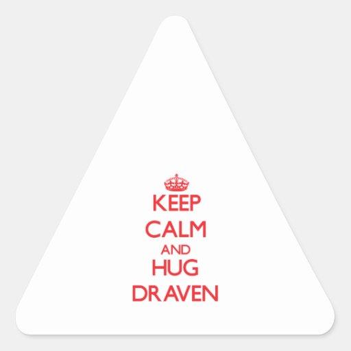 Keep Calm and HUG Draven Triangle Stickers