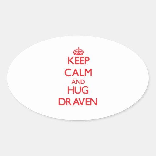 Keep Calm and HUG Draven Stickers