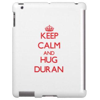 Keep calm and Hug Duran
