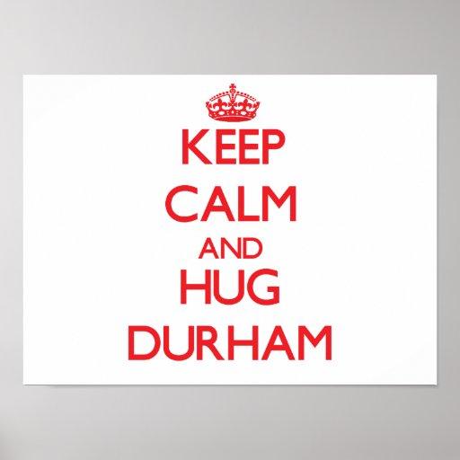 Keep calm and Hug Durham Poster