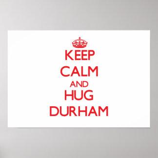 Keep calm and Hug Durham Posters
