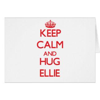 Keep Calm and Hug Ellie Cards