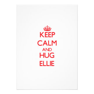 Keep Calm and Hug Ellie Announcements