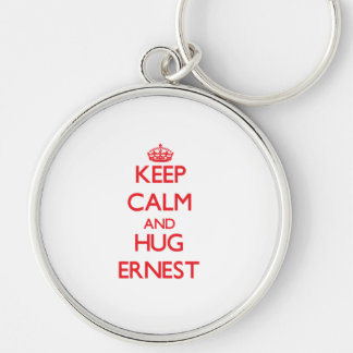 Keep Calm and HUG Ernest Keychains
