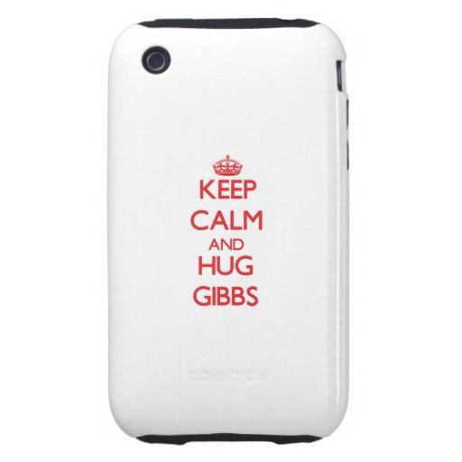 Keep calm and Hug Gibbs Tough iPhone 3 Case