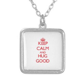Keep calm and Hug Good Custom Jewelry