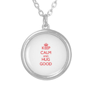 Keep calm and Hug Good Personalized Necklace