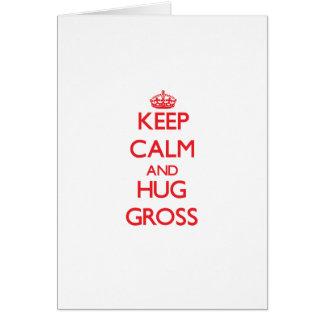 Keep calm and Hug Gross Cards
