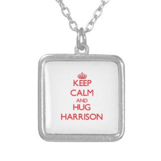 Keep calm and Hug Harrison Custom Jewelry