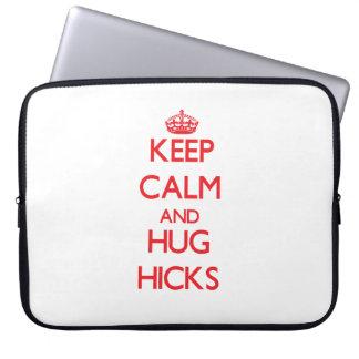 Keep calm and Hug Hicks Computer Sleeves