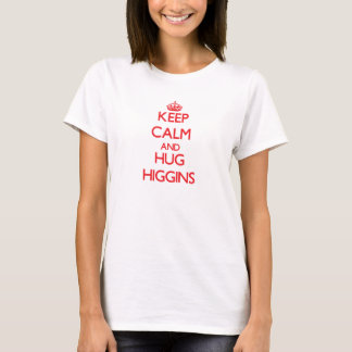 Keep calm and Hug Higgins T-Shirt