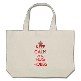 Keep calm and Hug Hobbs Tote Bag