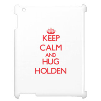 Keep calm and Hug Holden Case For The iPad 2 3 4