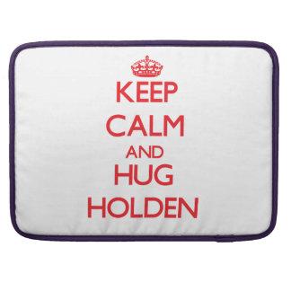 Keep calm and Hug Holden MacBook Pro Sleeves