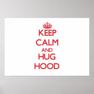 Keep calm and Hug Hood Poster