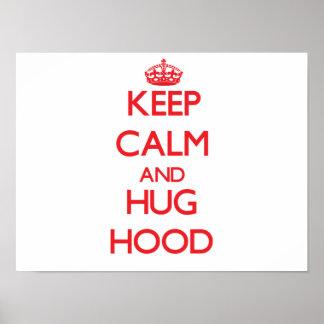 Keep calm and Hug Hood Print