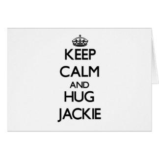 Keep Calm and Hug Jackie Cards