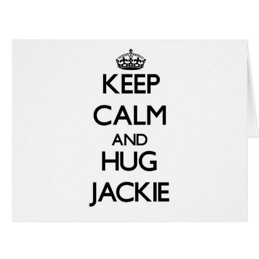 Keep Calm and Hug Jackie Card